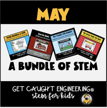 STEM Challenges for the Month of May!