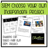 STEM Choose Your Own Independent Project