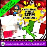 December STEM Christmas Around the World Italy (Christmas STEM Challenge)