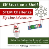 STEM Christmas Activity: Elf Stuck on a Shelf Zip Line (Distance Learning)