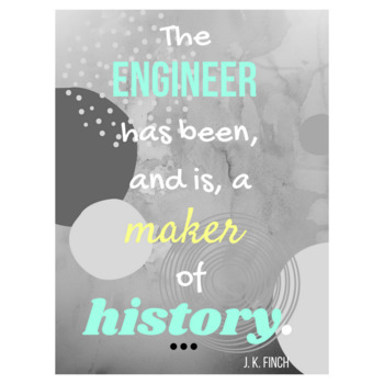 STEM Classroom Poster (JK Finch Engineering Quote)