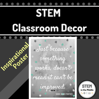 STEM Classroom Poster (Shuri - Black Panter - Quote)