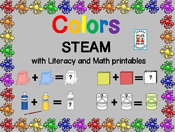 STEM--Color Mixing STEAM Unit with Literacy and Math Printables