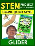 STEM Comic Book Style!  Glider  Gr 5-6