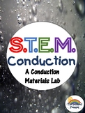 STEM Conduction States of Matter Inquiry Lab - NGSS Aligned