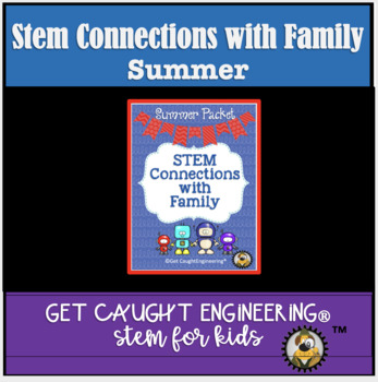 STEM Connections with Families! Summer Packet
