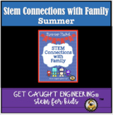 STEM Connections with Families! FREEBIE Summer Packet