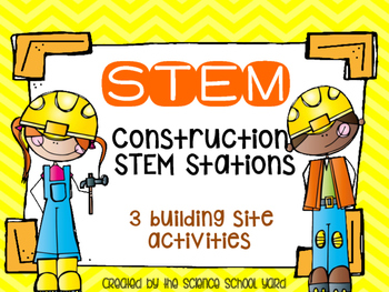 STEM Construction Site Stations