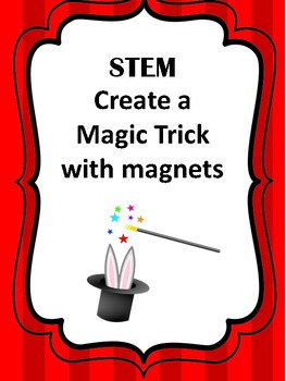 STEM Create a Magic Trick with magnets