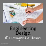 STEM Design Challenge: If I Designed a House....