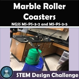 STEM Design Challenge for NGSS MS-PS-3-5 and MS-PS-3-2 Marble Roller Coasters