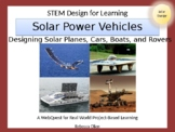 STEM Design for Learning: Solar Cars, Boats, Planes, and R