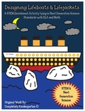 STEM: Designing Lifeboats & Lifejackets for Titanic CCSS/NGSS