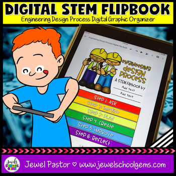DIGITAL STEM Flip Book (PAPERLESS Engineering Design Process Graphic Organizer)