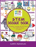 STEM Doodle Book: Drawing, Coloring and Art Book for Kids 4-12 years