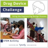 STEM Drag Device Parachute Challenge (Engineering Design Process)