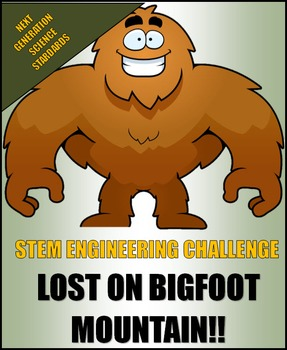 STEM ENGINEERING CHALLENGE:  LOST ON BIGFOOT MOUNTAIN!!