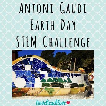 STEM Earth Day Challenge: Create Like Antoni Gaudi