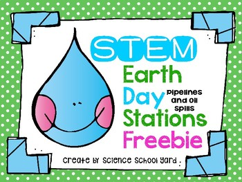 STEM Earth Day Oil Spills and Pipelines Freebie