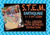 STEM Earthquake Project - Detailed Lesson Plan