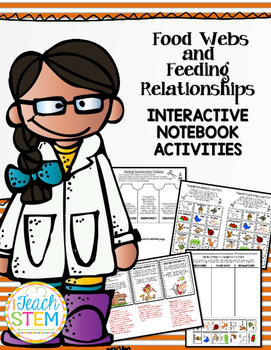 STEM Ecosystem Food Webs & Feeding Relationships Interactive Notebook Activities
