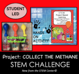 STEM Energy Laboratory: Project - Collect the Methane
