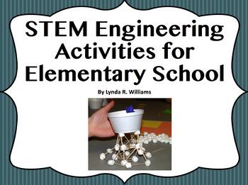 STEM Engineering Activities for Elementary School