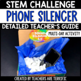 STEM Engineering Activity Designing a Cell Phone Silencer
