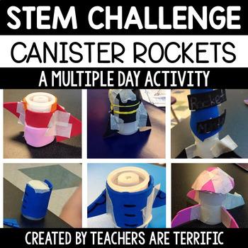 STEM Engineering Challenge Designing Canister Rockets