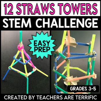 STEM Activity Challenge A Design with Dozens Task ~ Straw Towers