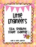 STEM Engineering Activity ~ Little Engineers Spaghetti Tower Challenge