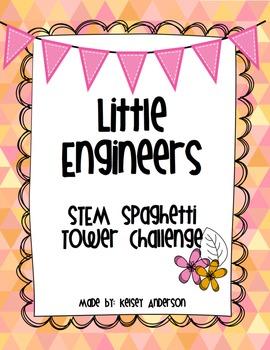 STEM Engineering Activity ~ Little Engineers Spaghetti Tower Challenge