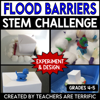 STEM Activity Challenge Build a Flood Barrier
