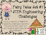 Fairy Tales STEM ~ STEM Engineering Challenge Five Pack ~ Fairy Tales Set #1