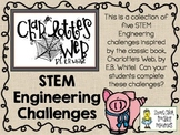 STEM Engineering Challenge Novel Pack ~ Charlotte's Web by E.B. White