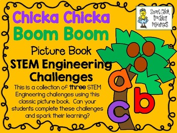 STEM Engineering Challenge Pack ~ Chicka Chicka Boom Boom ~ Set of 3 Challenges