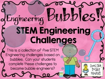 STEM Engineering Challenge Pack ~ Engineering Bubbles! ~ Set of Five!