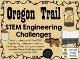 STEM Engineering Challenge Pack ~ Oregon Trail Challenges ~ Set of Five!