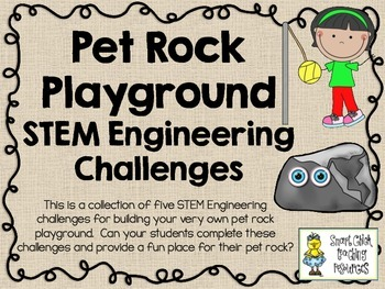 STEM Engineering Challenge Pack ~ Pet Rock Playground Challenges ~ Set of Five!
