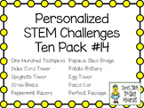 STEM Engineering Challenge Projects ~ PERSONALIZED Ten Pack #14