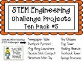 STEM Engineering Challenge Projects ~ TEN PACK #5