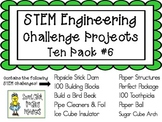 STEM Engineering Challenge Projects ~ TEN PACK #6