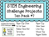 STEM Engineering Challenge Projects ~ TEN PACK #7