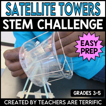 STEM Activity Challenge Satellite Dish Towers