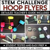 STEM Activity Challenge Hoop Flyers