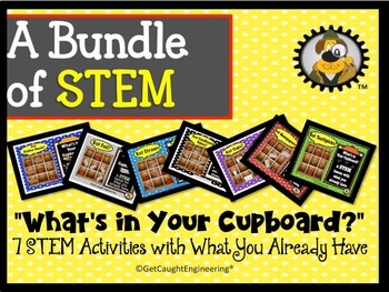"""STEM Engineering Challenges - A  Bundle for """"What's in Your Cupboard?"""""""