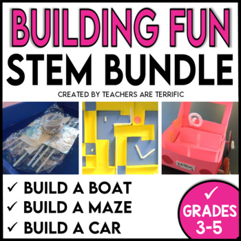 STEM Challenges Building Cars, Mazes, and Boats Bundle
