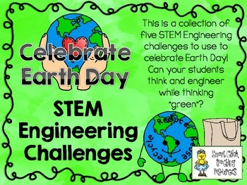 STEM Engineering Challenges Pack ~ Celebrate Earth Day ~ Set of Five!