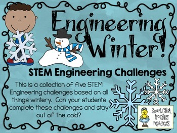 Winter STEM ~ STEM Engineering Challenges Pack ~ Set of Five!