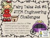 STEM Engineering Challenges Pack ~ Fairy Tales Set #2 ~ Set of Five!